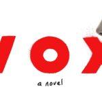 Recenze audioknihy: VOX – Christina Dalcher