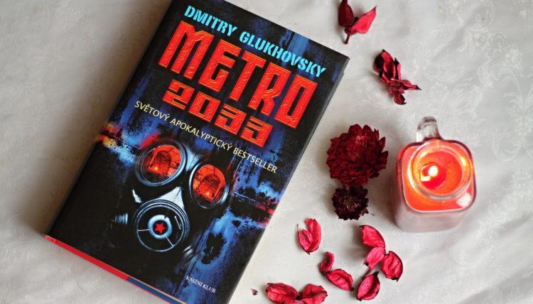 Recenze: Metro 2033 - Dmitry Glukhovsky