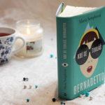 Recenze: Kde se touláš, Bernadetto – Maria Semple