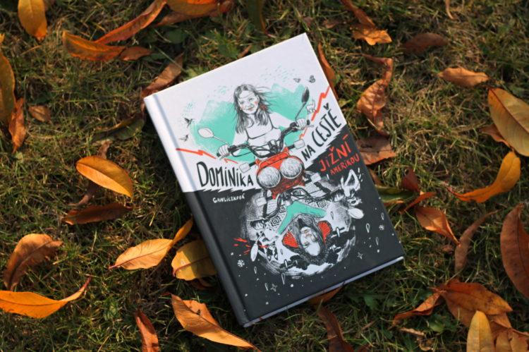Recenze: Dominika na cestě Jižní Amerikou - Dominika Gawliczková